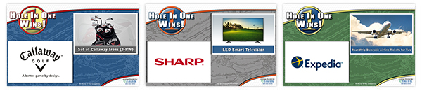 Our the standard hole in one insurance bonus prize signs